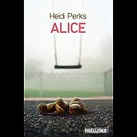 Alice (Préludes Noir)