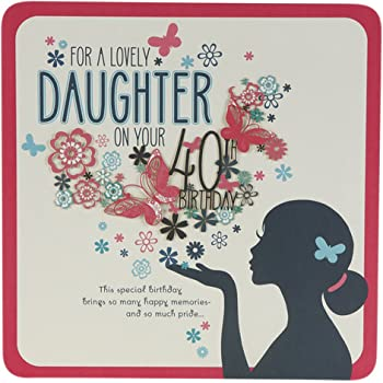 Hallmark 40th Birthday Card For Daughter Happy And Proud