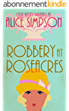 Robbery at Roseacres: A Jane Carter Historical Cozy (Book Six) (Jane Carter Historical Cozy Mysteries 6) (English Edition)