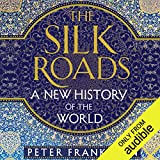 Best World Books - The Silk Roads: A New History of the Review