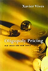 Oligopoly Pricing – Old Ideas & New Tools (The MIT Press)