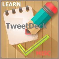 TweetDeck Tutorial