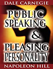 Public Speaking by Dale Carnegie (the author of How to Win Friends & Influence People) & Pleasing Personality by Napoleon Hil