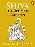 Shiva: The Ultimate Tapasvin (Penguin Petit)
