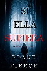 Si Ella Supiera (Un Misterio Kate Wise —Libro 1) Versión Kindle