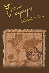 The Four Voyages of Christopher Columbus Paperback