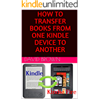 How To Transfer Books From One Kindle Device To Another