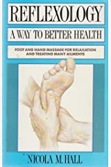 Reflexology: A Way to Better Health Paperback