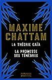 La Théorie Gaïa + La Promesse des ténèbres COLLECTOR