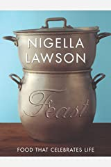 Feast: Food that Celebrates Life Hardcover