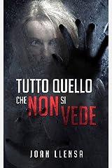 Tutto quello che non si vede (Italian Edition) Versión Kindle