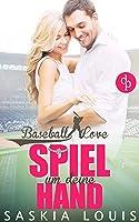 Baseball Love Novelle: Spiel um deine Hand: (Chick-Lit, Liebesroman)