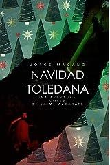 NAVIDAD TOLEDANA: Una aventura CORTA de Jaime Azcárate (Aventuras de Jaime Azcárate) Versión Kindle