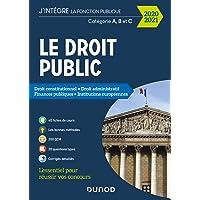 Le Droit public 2020-2021 - Catégories A, B et C - Droit constitutionnel - Droit administratif - F: Droit…