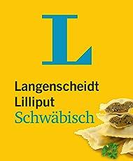 Langenscheidt Lilliput Schwäbisch - im Mini-Format: Schwäbisch-Hochdeutsch/Hochdeutsch-Schwäbisch (Langenscheidt Dialekt-Lilliputs)