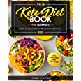 The UK Keto Diet Book For Beginners 2021: Quick, Healthy and Delicious Recipes for the Whole Year incl. Meal Prep and Diet Pl