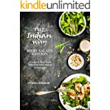The Indian Way - Fiery Salads Edition: Goodbye to Bland Salads with Delish Indian Masalas & Seasonings (The Indian Way Cookbo