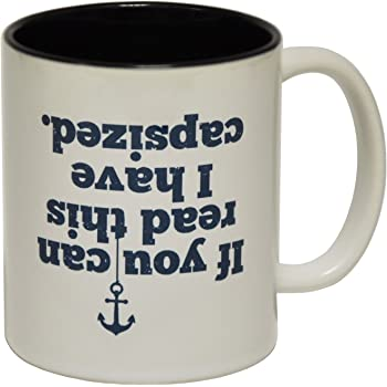 fbe41ddaabc 123t Funny Mugs - Ocean Bound If You Can Read This I Have Capsized - Sail  Sailing Boat Ship Fishing BLACK INNER TWO TONE NOVELTY MUG secret santa  present ...
