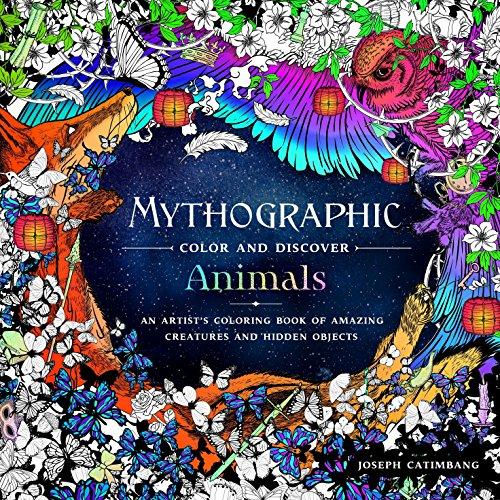 MYTHOGRAPHIC COLOR & DISCOVER ANIMALS por JOSEPH CATIMBANG