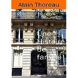 Une histoire de famille (French Edition)