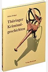 Thüringer Kriminalgeschichten Gebundene Ausgabe
