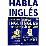 Habla Inglés Más Rápido - Habla Inglés Con Seguridad Y Fluidez En Seis Meses | APRENDE INGLÉS MÁS RÁPIDO: Principiante Nivel