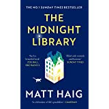 The Midnight Library: The No.1 Sunday Times bestseller and worldwide phenomenon (English Edition)