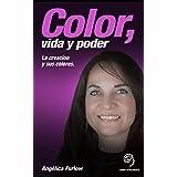 Color Vida y Poder: La creacion y sus colores