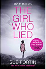 The Girl Who Lied: The bestselling psychological drama Kindle Edition