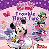 Minnie's Bow-Toons: Trouble Times Two: Includes 18 Stickers! (Disney Storybook (eBook))