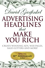 Advertising Headlines That Make You Rich: Create Winning Ads, Web Pages, Sales Letters and More Kindle Edition