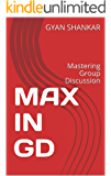 MAX IN GD: Mastering Group Discussion