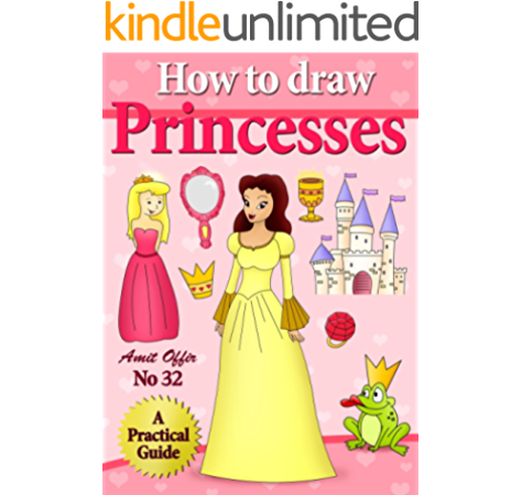 How To Draw Princesses Educational Girl Games Online How To Draw Comics And Cartoon Characters Book 32 Ebook Offir Amit Offir Amit Amazon In Kindle Store