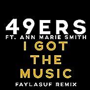 I Got The Music (Faylasuf Remix)