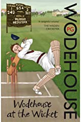 Wodehouse At The Wicket: A Cricketing Anthology Paperback