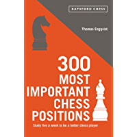 300 Most Important Chess Positions (Batsford Chess) (English Edition)