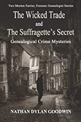 The Suffragette's Secret & The Wicked Trade (The Forensic Genealogist) Paperback