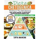 Dieta Chetogenica: Riattiva il Tuo Metabolismo! L'Unico Metodo Triangolare per Bruciare Grassi in Eccesso Senza Sentirti Vera