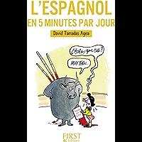 Petit Livre de - L'espagnol en 5 minutes par jour (Le petit livre de)