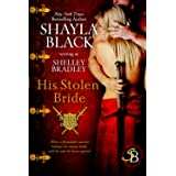 His Stolen Bride: 2 (Brothers in Arms)