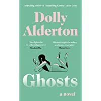 Ghosts: The Debut Novel from the Bestselling Author of Everything I Know About Love