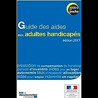 Guide des aides aux adultes handicapés - 2e édition (Aides en poche)