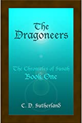 The Dragoneers (The Chronicles of Susah Book 1) (English Edition) Format Kindle