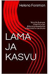 LAMA JA KASVU: Vertailu Suomen, Irlannin ja Iso-Britannian kasvavista yrityksistä laman aikana (Finnish Edition) Kindle Edition