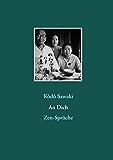 An Dich: Zen-Sprüche (German Edition)