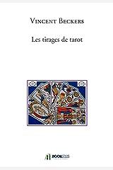 Les tirages de Tarot Broché