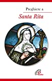 Preghiere a santa Rita