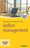 Selbstmanagement (Haufe TaschenGuide 211)