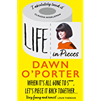 Life in Pieces: From the Sunday Times Bestselling author of So Lucky, comes a bold, brilliant, and hilarious book to…