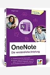 OneNote: Die verständliche Anleitung. So setzen Sie Microsofts digitalen Notizblock effektiv ein Broschiert
